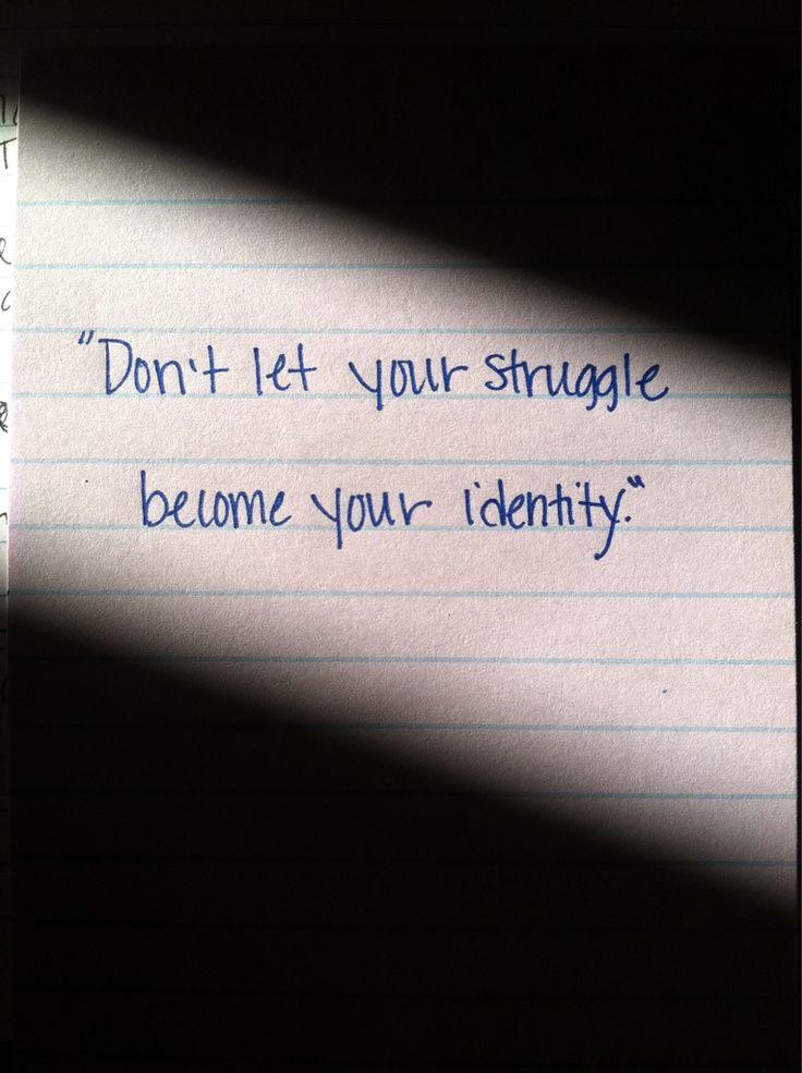 Don't Let Your Struggle