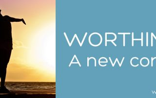 Worthiness- a new concept