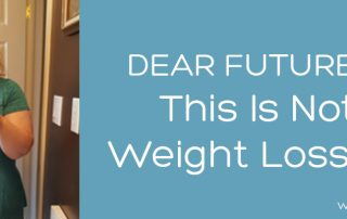 this is not a weight loss post